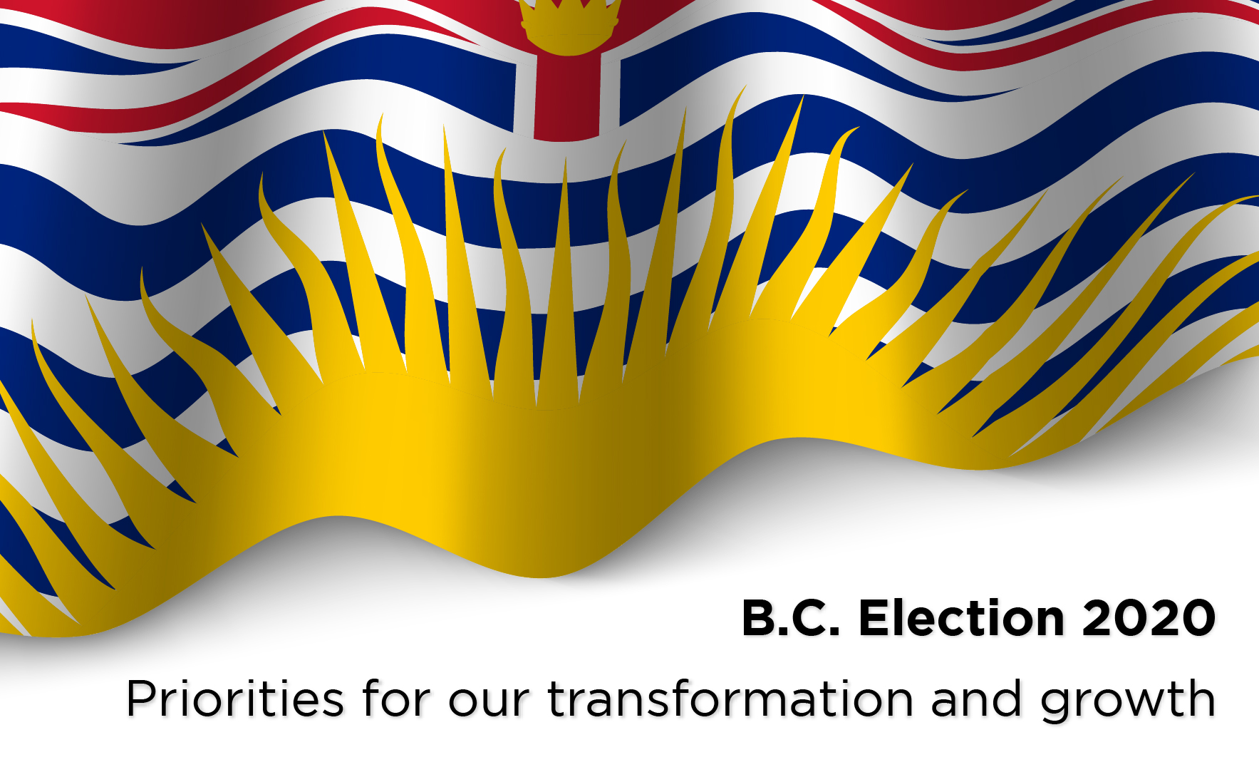 : BC Election 2020: Priorities for B.C.'s Transformation and Growth
