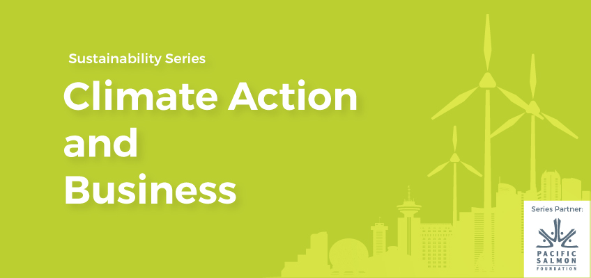 Climate Action and Business: Greater Vancouver Businesses as Champions for the Environment